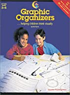 Graphic Organizers: Helping Children Think…