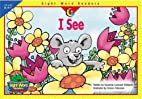 I See by Rozanne Lanczak Williams