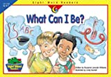 Williams, Rozanne Lanczak: What Can I Be