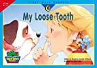 My Loose Tooth (Sight Word Readers) by…