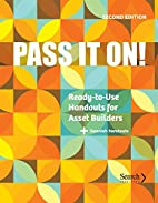 Pass It On!: Ready-to-Use Handouts for Asset…