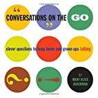 Conversations on the Go: Clever Questions to…
