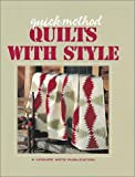 [???]: Quick-Method Quilts With Style