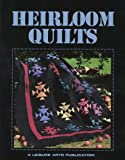 Childs, Anne Van Wagner: Heirloom Quilts