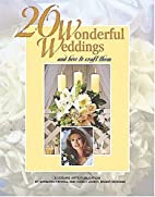20 Wonderful Weddings and How to Craft Them…