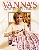 White, Vanna: Vanna&#39;s Favorite Gift Afghans