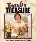 [???]: Trash to Treasure: The Year's Best Creative Crafts