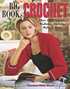 Big Book of Crochet by Leisure Arts