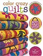 Color Crazy Quilts Leisure Arts #4127 by…