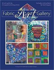 Fabric Art Gallery (Leisure Arts #4365)