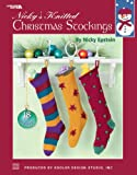Nicky Epstein: Nicky's Knitted Christmas Stockings (Leisure Arts #3689)