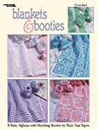 Blankets & Booties by Mary Ann Sipes