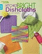 Kitchen Bright Dishcloths by Leisure Arts