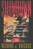 Krickus, Richard J.: Showdown : The Lithuanian Rebellion and the Breakup of the Soviet Empire