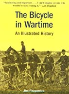 The Bicycle in Wartime: An Illustrated…