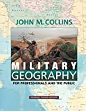 Collins, John M.: Military Geography: For Professionals and the Public