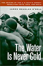 The Water is Never Cold: The Origins of U.S.…