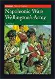 Fletcher, Ian: Napoleonic Wars: Wellington's Army