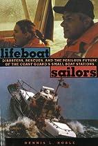 Lifeboat Sailors: The U.S. Coast…