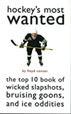 Hockey's Most Wanted(TM): The Top 10 Book of…