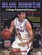 Blue Ribbon College Basketball Forecast…