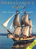 Hornblower's Ships: Their History and Their…