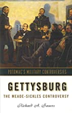 Gettysburg: The Meade-Sickles Controversy…