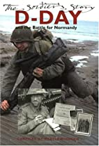 D-Day and the Battle for Normandy: The…