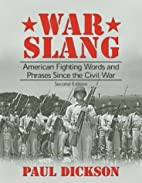 War Slang: American Fighting Words and…