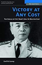 Victory at Any Cost: The Genius of Viet…