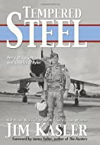 Tempered Steel: The Three Wars of Triple Air…