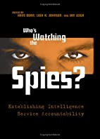 Who's Watching the Spies?: Establishing…