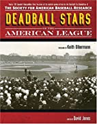 Deadball Stars of the American League: The…
