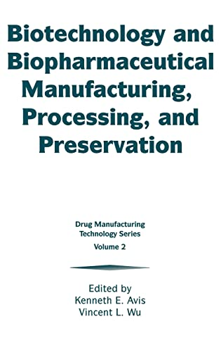 biotechnology-and-biopharmaceutical-manufacturing-processing-and-preservation-drug-manufacturing-technology-series