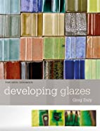 Developing Glazes by Greg Daly