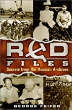 Red Files by George Feifer