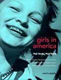 Cassidy, Carol: Girls in America: Their Stories, Their Words