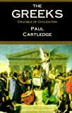 Cartledge, Paul: The Greeks: Crucible of Civilization