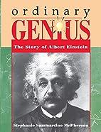 Ordinary Genius: The Story of Albert…