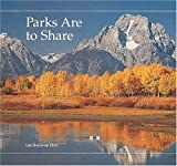 Hill, Lee Sullivan: Parks Are to Share