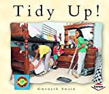 Swain, Gwenyth: Tidy Up