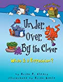 Cleary, Brian P.: Under, Over, by the Clover: What Is a Preposition?