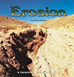 Winner, Cherie: Erosion (Earth Watch (Carolrhoda))