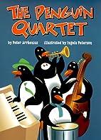 The Penguin Quartet by Peter Arrhenius