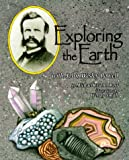 Ross, Michael Elsohn: Exploring the Earth with John Wesley Powell (Naturalist's Apprentice)