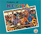 Colors of Kenya (Colors of the World) by…