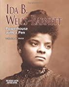 Ida B Wells-Barnett: Powerhouse with a Pen…