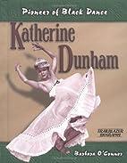 Katherine Dunham: Pioneer of Black Dance…