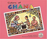 Holly Littlefield: Colors of Ghana (Colors of the World)