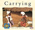Carrying (Small World) by Gwenyth Swain
